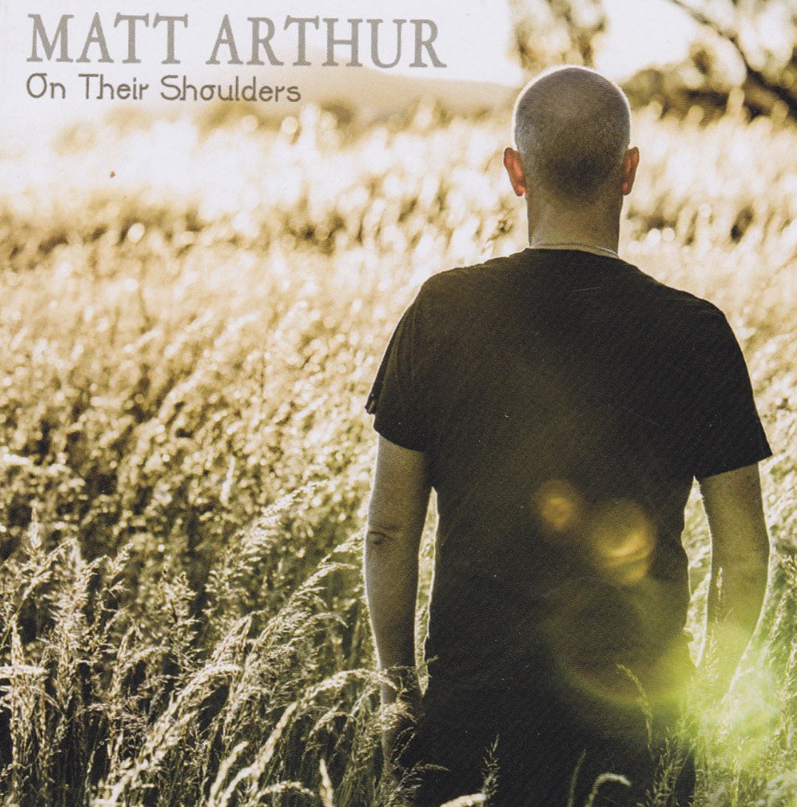 Matt Arthur - On Their Shoulders - blog post image