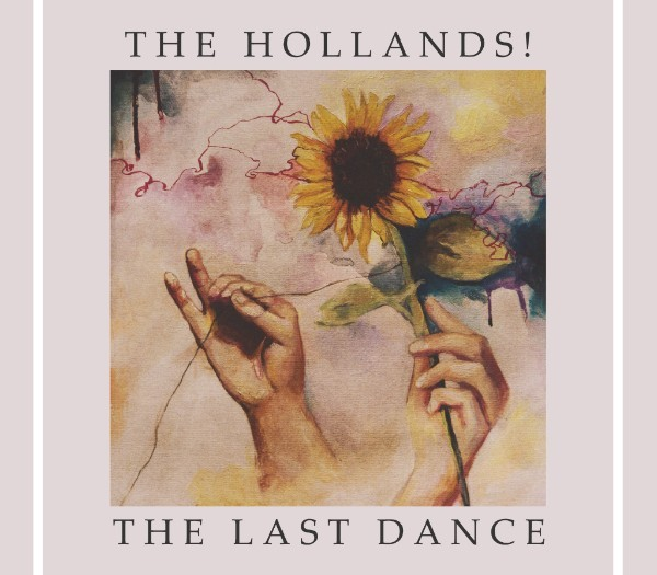 The Hollands! release new album 'The Last Dance' - blog post image